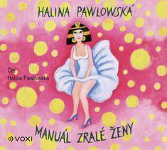 Pawlowská Halina: Manuál zralé ženy - CD