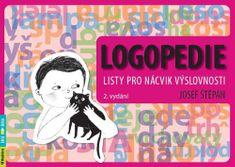 Josef Štěpán: Logopedie - Listy pro nácvik výslovnosti