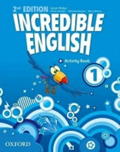 Sarah Phillips: Incredible English 2nd Edition 1 Activity Book