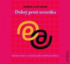 Daniel Glattauer: Dobrý proti severáku - CD