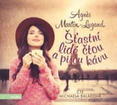 Agnes Martin-Lugand: Šťastní lidé čtou a pijou kávu - Čte Michaela Baladová