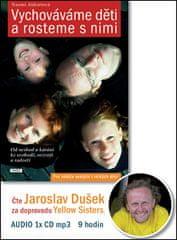 Jaroslav Dušek: Vychováváme děti a rosteme s nimi