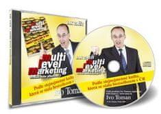 Ivo Toman: Jak začít multi level marketing