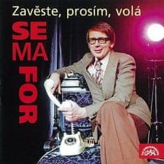 Miloslav Šimek: Zavěste, prosím, volá Semafor