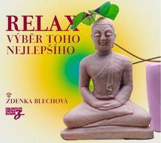 Zdenka Blechová: Relax - Výběr toho nejlepšího