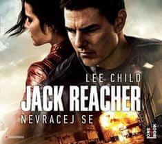Lee Child: Jack Reacher Nevracej se