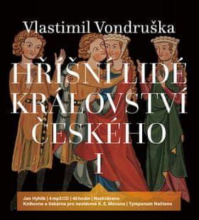 Vlastimil Vondruška: Hříšní lidé Království českého I