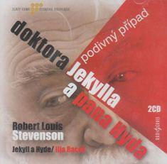 Robert Louis Stevenson: Podivný případ dokt.Jekylla a p.Hyda - CD