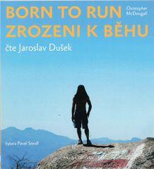 Christopher McDougall: Zrozeni k běhu - Born to run - CDmp3 (Čte Jaroslav Dušek)