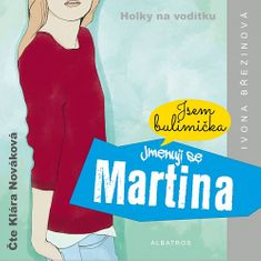 Ivona Březinová: Jmenuji se Martina (audiokniha)