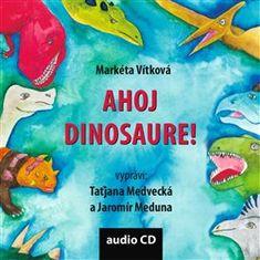 Markéta Vítková: Ahoj dinosaure!