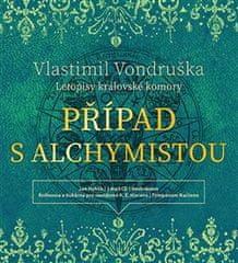Vlastimil Vondruška: Případ s alchymistou - Letopisy královské komory I.