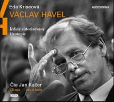 Eda Kriseová: Václav Havel - Jediný autorizovaný životopis