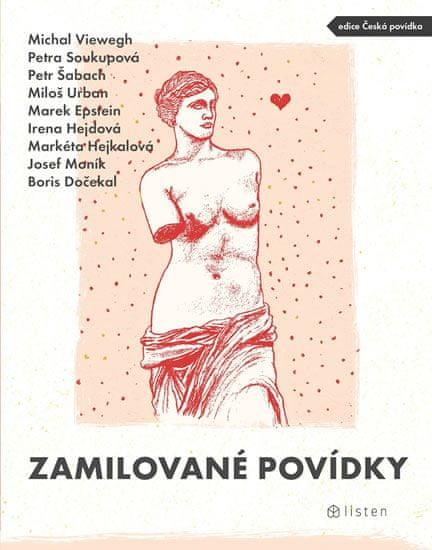 Viewegh Michal, Soukupová Petra, Šabach: Zamilované povídky