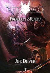 Dever Joe: Lone Wolf 13: Prokletí z Ruelu (gamebook)