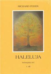 Haleluja. Hebrejská řeč (I.+II. díl)