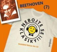 Ludwig van Beethoven: Nebojte se klasiky! 7 Ludwig van Beethoven