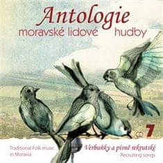 Antologie moravské lidové hudby - CD 7 – Verbuňky a písně rekrutské