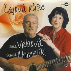 Jitka Vrbová: Jitka Vrbová & Standa Chmelík - Čajová růže - CD