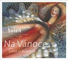 Cimbálová muzika Soláň: Na Vánoce... aneb Soláň si koleduje