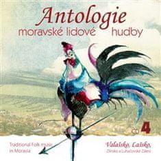 Antologie moravské lidové hudby - CD 4 - Valašsko, Lašsko, Zlínsko