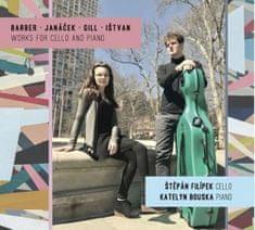 Barber, Janáček, Gill, Ištvan - Skladby pro violoncello a klavír - CD