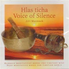 Jiří Mazánek: Hlas ticha / Voice of Silence