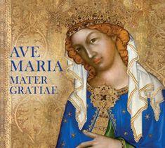 Ave Maria Mater Gratiae - CD