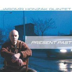Jaromír Honzák: Present Past