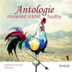 Antologie moravské lid. hudby: Antologie moravské lidové hudby 1 - CD 1 - Horňácko
