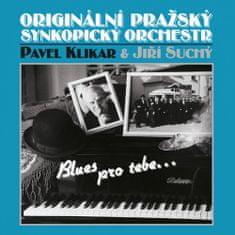 Jiří Suchý: Jiří Suchý a Originální Pražský Synkopický Orchestr, Pavel Klikar: Blues pro Tebe CD