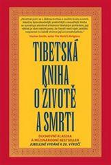 Sogjal-rinpočhe: Tibetská kniha o životě a smrti