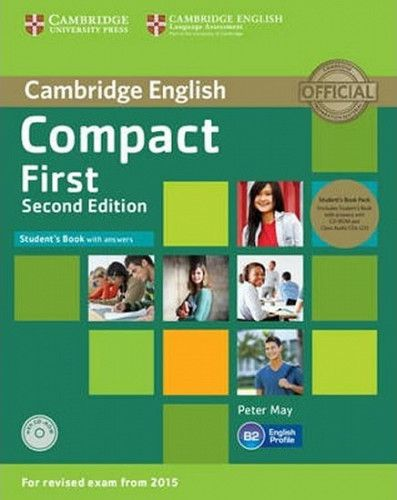 Peter May: Compact First Student´s Book Pack (Student´s Book with Answers with CD-ROM and Class Audio CDs(2))
