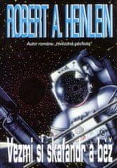 Robert A. Heinlein: Vezmi si skafandr a běž