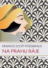 LEDA Na prahu ráje - Francis Scott Fitzgerald