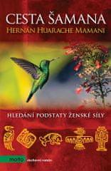 Hernán Huarache Mamani: Cesta šamana