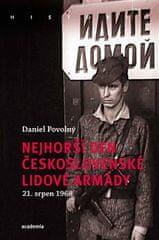 Daniel Povolný: Nejhorší den Československé lidové armády - 21. 8. 1968