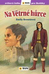 Bronteová Emily: Na větrné hůrce - Světová četba pro školáky