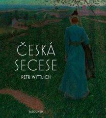 Petr Wittlich: Česká secese