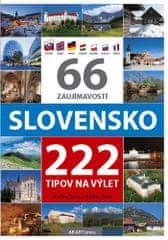 Vladimír Bárta: 66 zaujímavostí Slovensko 222 tipov na výlet
