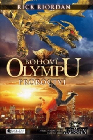 Bohové Olympu Proroctví