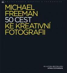 50 cest ke kreativní fotografii