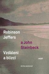 Robinson Jeffers a John Steinbeck vzdálení a blízcí