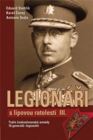 Legionáři slipovou ratolestí III.