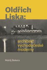 Oldřich Liska: architekt východočeské moderny