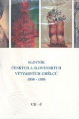 Slovník českých a slovenských výtvarných umělců Ch-J