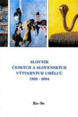 Slovník českých a slovenských výtvarných umělců 1950-2004 Ro-Se