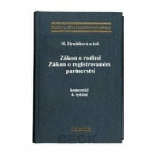 Zákon o rodině Zákon o registrovaném partnerství komentář 4.vydání