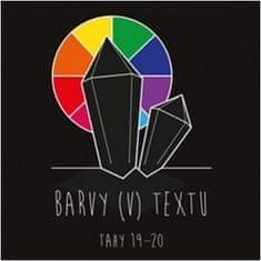 Barvy (v) textu