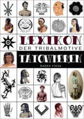 Lexikon der tribalmotive Tätowieren (Kniha)